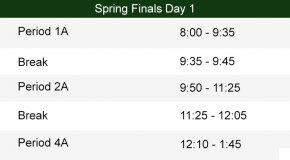 Day 1 of Spring Finals Bell Schedule