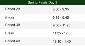 Day 3 Spring Finals Bell Schedule